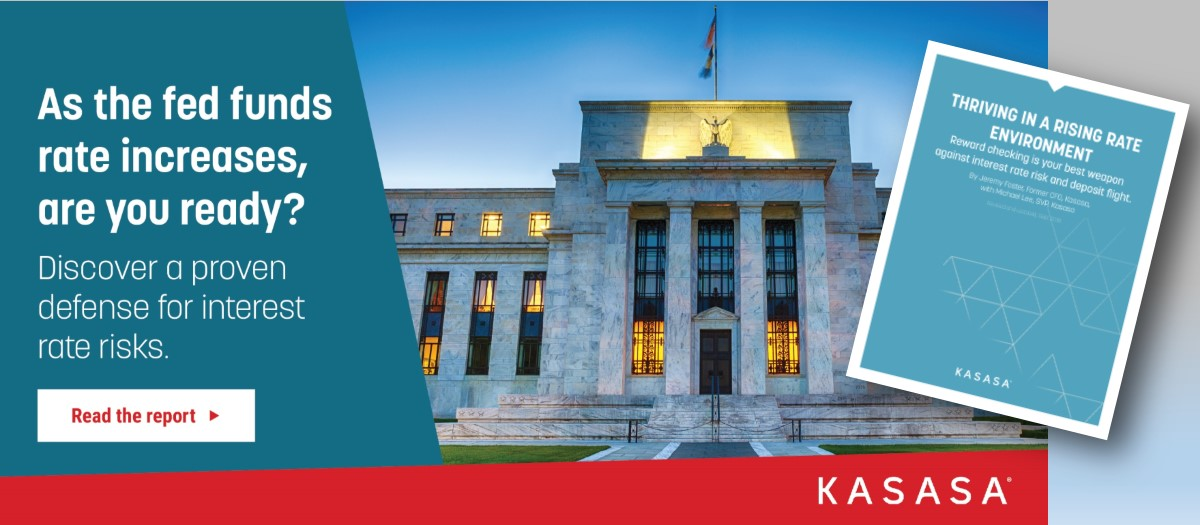 Read the Kasasa White Paper on Rising Rates!