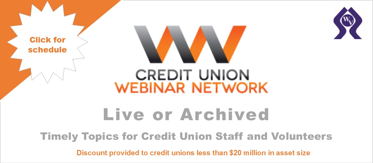 Credit Union Webinar Network - click for schedule.